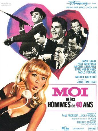 Moi et les hommes de 40 ans Poster