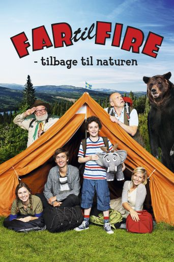 Father of Four: Back to Nature Poster
