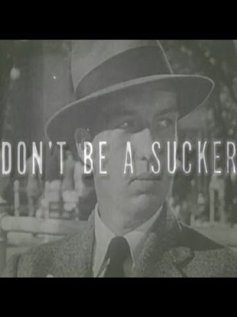 Don't Be a Sucker! Poster