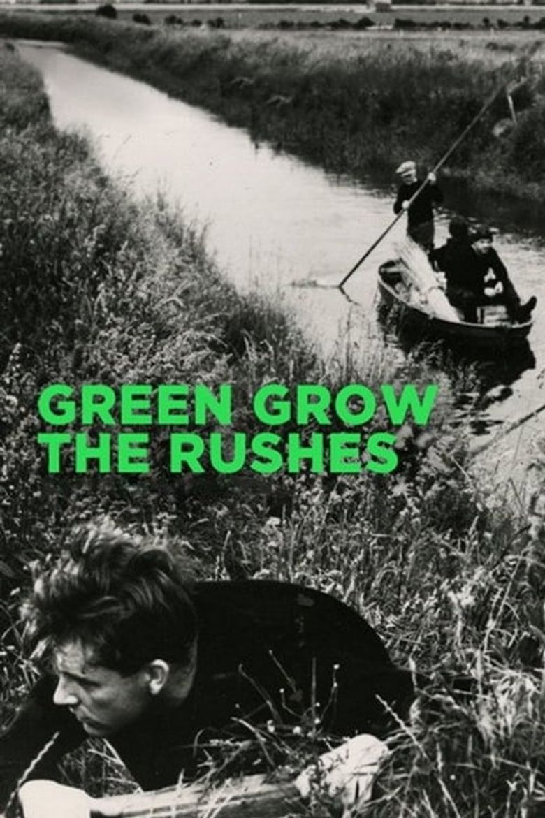 Green Grow the Rushes Poster