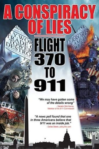 A Conspiracy of Lies: Flight 370 to 911 Poster