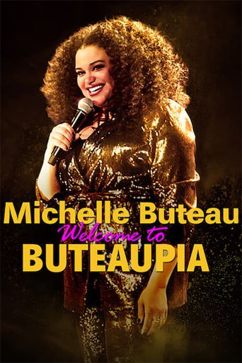 Michelle Buteau: Welcome to Buteaupia Poster