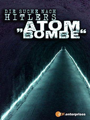 Die Suche nach Hitlers Atombombe Poster