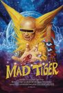 Watch Mad Tiger