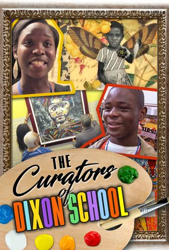 The Curators of Dixon School Poster