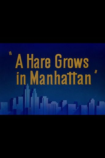 A Hare Grows in Manhattan Poster