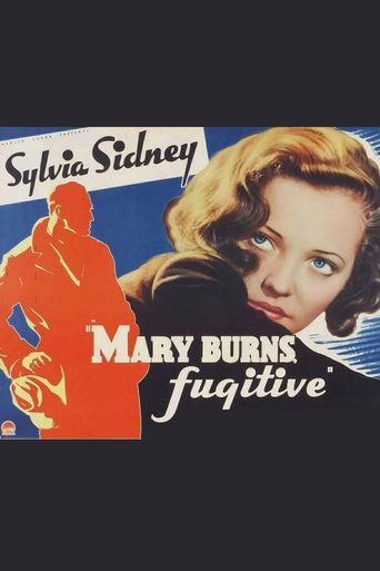 Mary Burns, Fugitive Poster