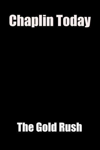 Chaplin Today: The Gold Rush Poster