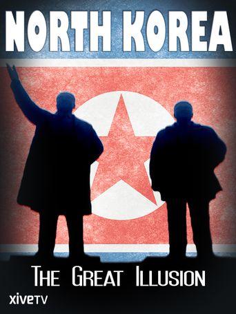 North Korea: The Great Illusion Poster