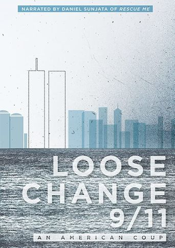 Loose Change 9/11: An American Coup Poster