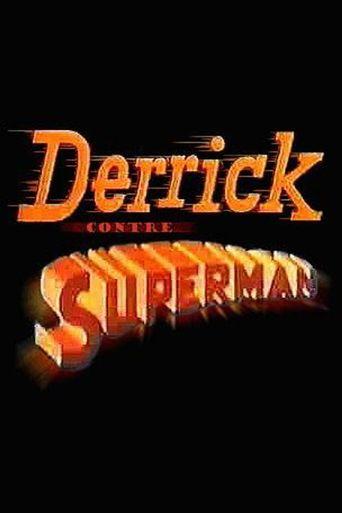 Derrick contre Superman Poster