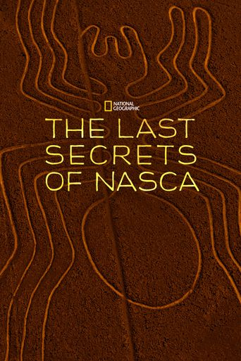 The Last Secrets of the Nasca Poster