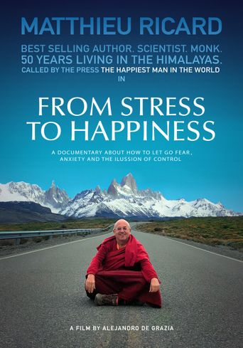 From Stress To Happiness Poster
