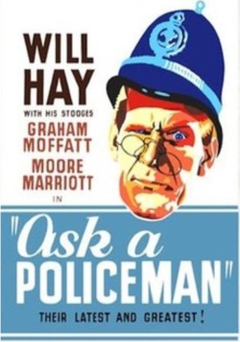 Ask a Policeman Poster