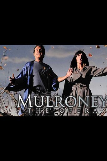 Mulroney: The Opera Poster