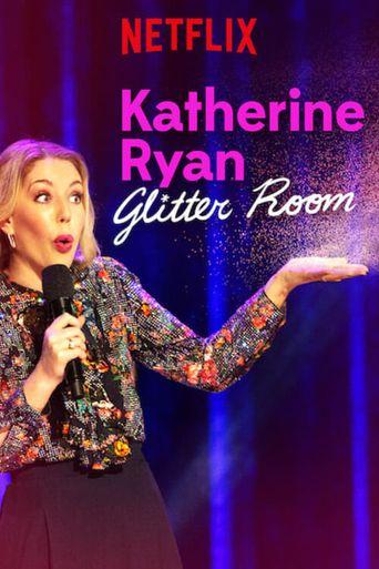 Katherine Ryan: Glitter Room Poster