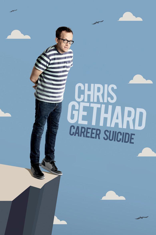 Chris Gethard: Career Suicide Poster