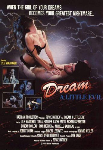 Dream a Little Evil Poster