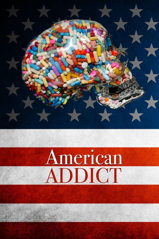 American Addict Poster