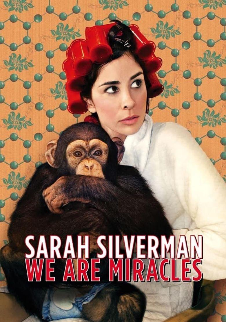 Sarah Silverman: We Are Miracles Poster