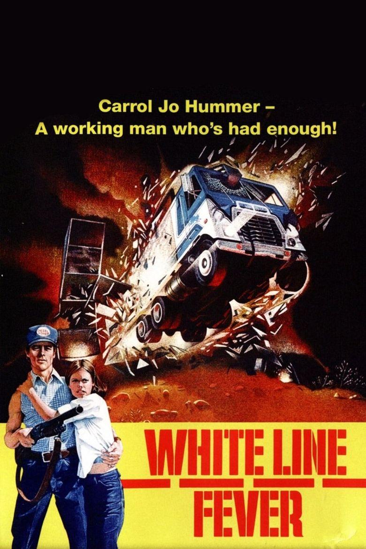 White Line Fever Poster
