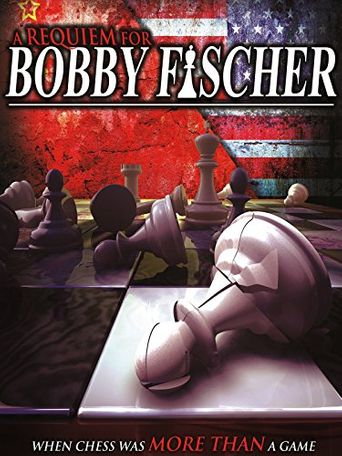 A Requiem For Bobby Fischer Poster
