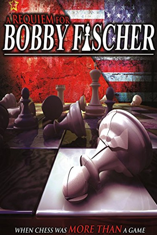 A Requiem For Bobby Fischer Poster