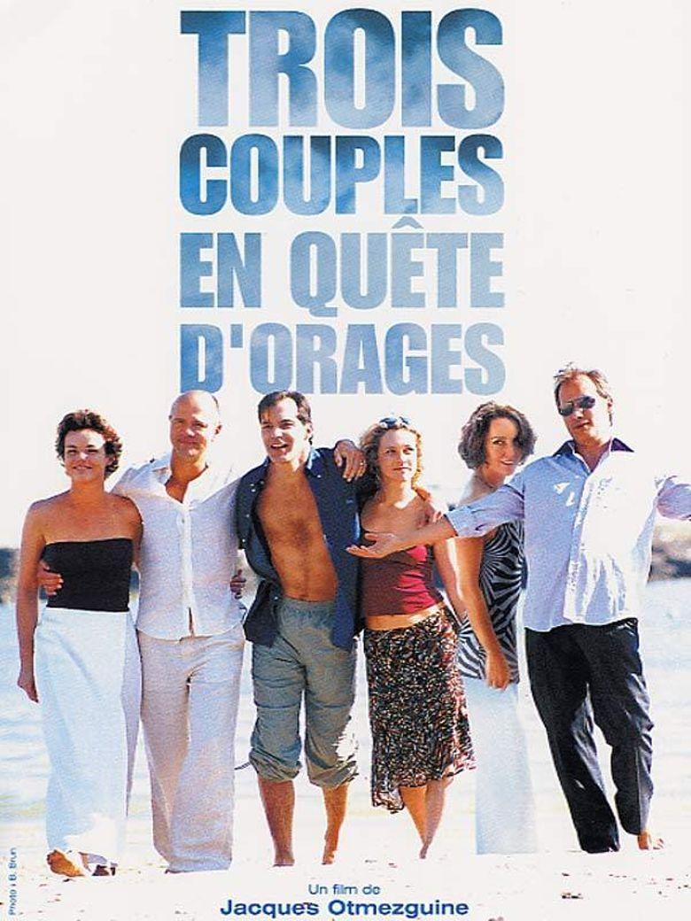 Trois couples en quête d'orages Poster