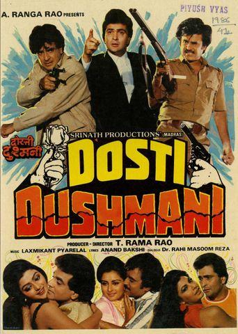 Dosti Dhushmani Poster