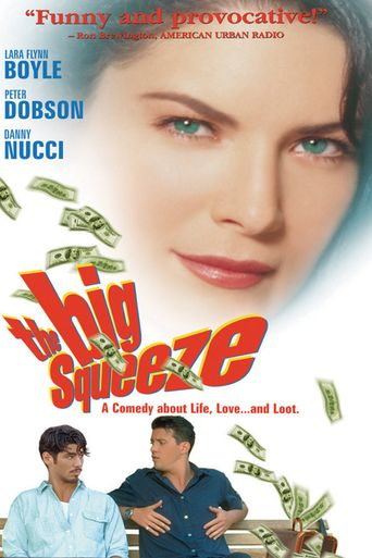 The Big Squeeze Poster