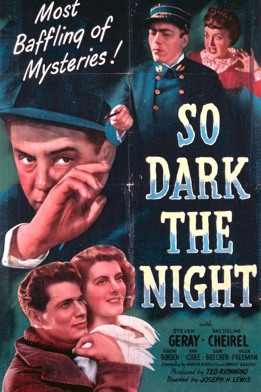 So Dark the Night Poster