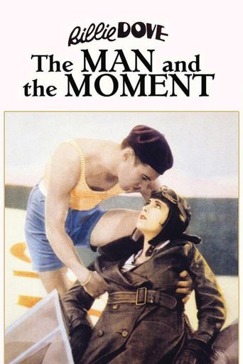 The Man and the Moment Poster