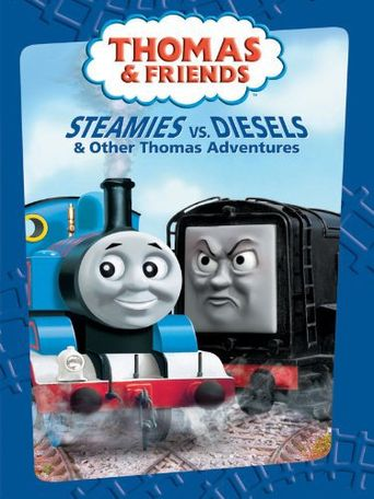 Thomas & Friends: Steamies vs Diesels Poster