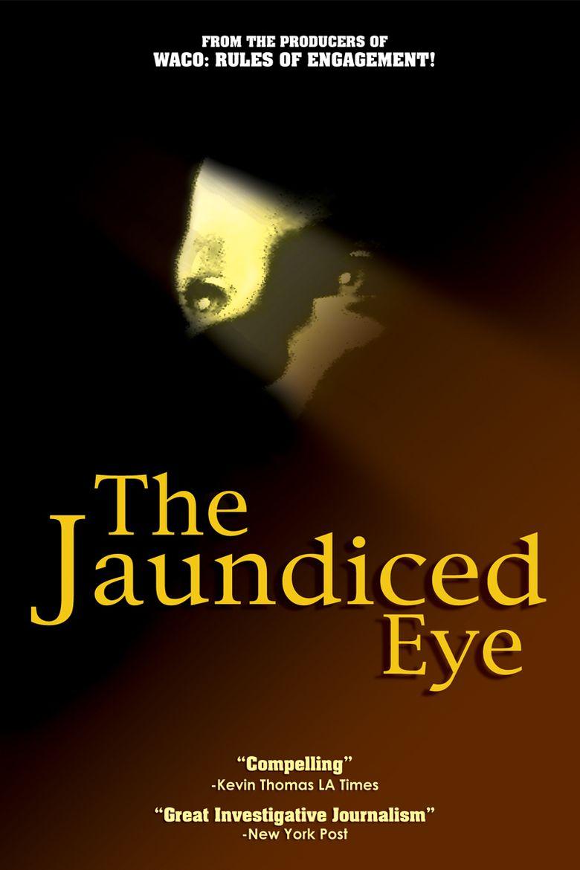 The Jaundiced Eye Poster