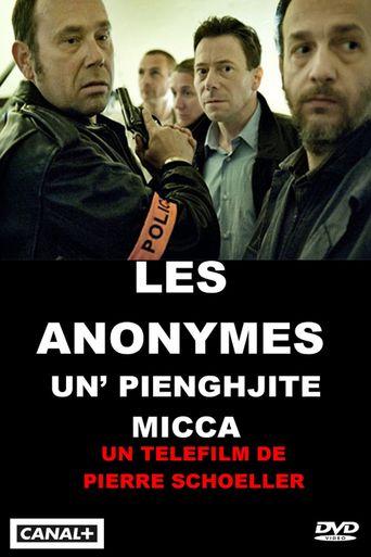 Les Anonymes - Un' Pienghjite Micca Poster