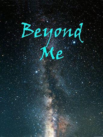 Beyond Me Poster