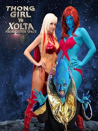 Thong Girl Vs Xolta from Outer Space Poster