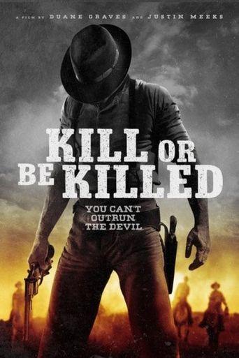 Kill or Be Killed Poster