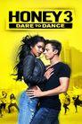 Watch Honey 3: Dare to Dance
