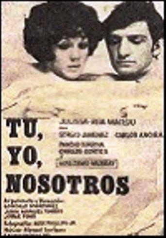 Tú, yo, nosotros Poster