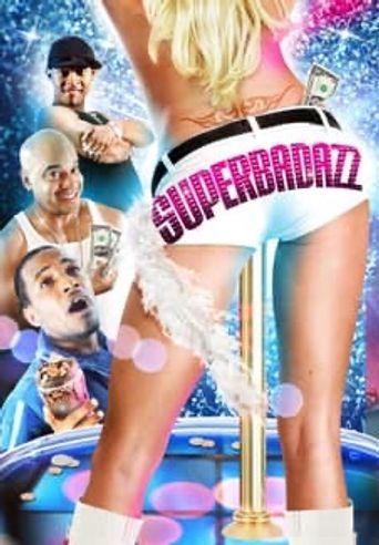 Superbadazz Poster
