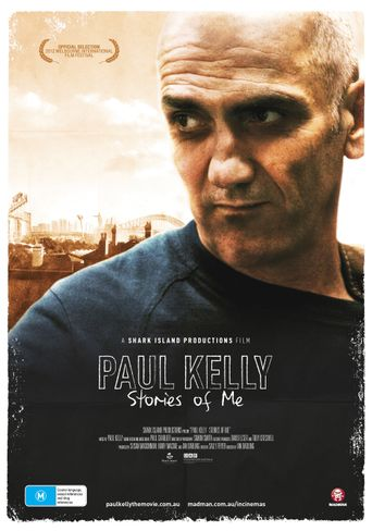 Paul Kelly: Stories of Me Poster