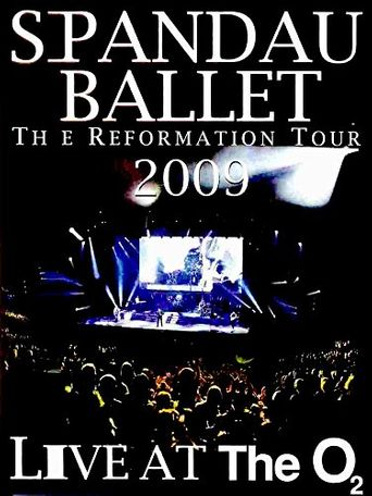 Spandau Ballet: The Reformation Tour 2009 - Live at the O2 Poster