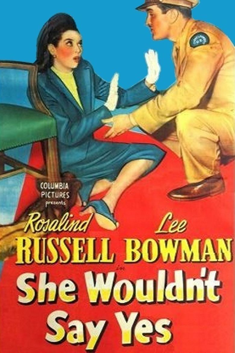 She Wouldn't Say Yes Poster
