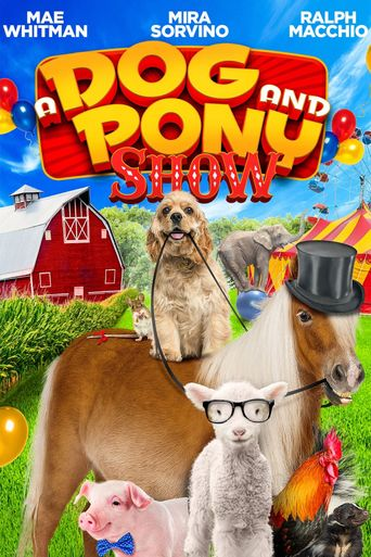 A Dog and Pony Show Poster