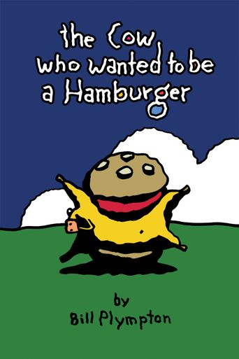 The Cow Who Wanted To Be a Hamburger Poster