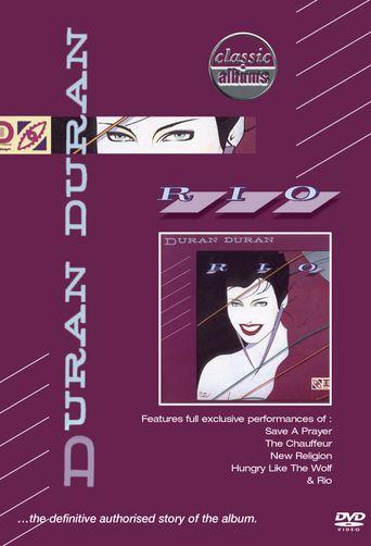 Classic Albums: Duran Duran - Rio Poster