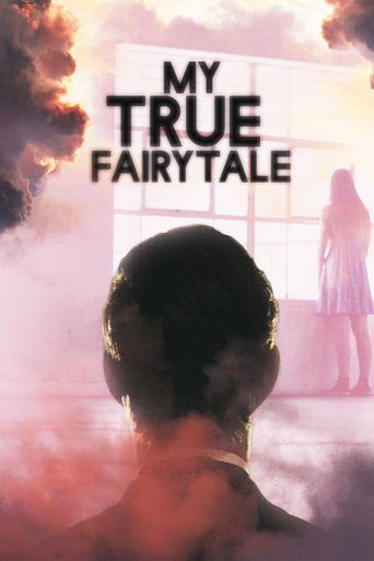 My True Fairytale Poster