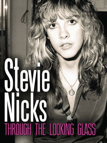 Stevie Nicks: Through the Looking Glass Poster