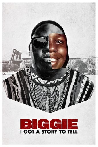 Biggie: I Got a Story to Tell Poster